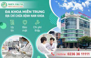 Miền Trung - Phòng khám nam khoa Đà Nẵng uy tín bậc nhất